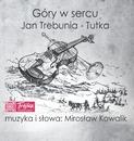 Gory w Sercu/Jan Trebunia-Tutka