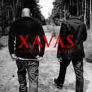 Schau nicht mehr zurück/XAVAS