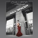Saxshop (feat. Molly Duncan) (Vol. 1)/Chillipop