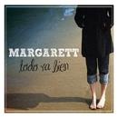 Todo va bien/Margarett