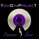 4ever And Ever/Toni Day Project