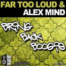 Bring Back Boogie/Far Too Loud