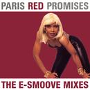 Promises (The E-Smoove Mixes)/Paris Red
