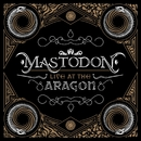 Live At The Aragon/Mastodon
