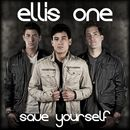 Save Yourself/Ellis One