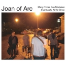 Many Times I've Mistaken/Joan Of Arc