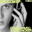 Medicom EP/David Gravell & Mano Moker