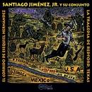 El Corrido De Esequiel Hernendez/Santiago Jimenez Jr.