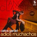 Adios Muchachos/Carlos Gardel