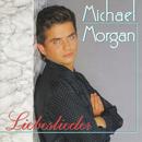 Liebeslieder/Michael Morgan
