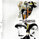 Artful Time Reduction EP/Channel Two