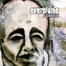 Frantic/Everblame