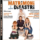 O.S.T. Matrimoni ed altri disastri/Carlo Crivelli