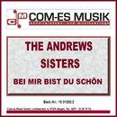 Bei mir bist du schön/The Andrews Sisters