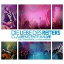Die Liebe des Retters/Glaubenszentrum, Outbreakband, Anja Lehmann