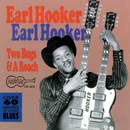 Two Bugs And A Roach/Earl Hooker