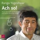 Ach so!/Ranga Yogeshwar