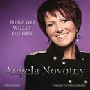 Herz wo willst du hin/Angela Novotny
