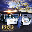 Pretty Flamingo/Fernando Express