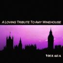 A Loving Tribute To Amy Winehouse/Violara