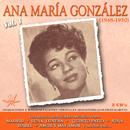 Ana Maria Gonzalez Vol. 1 [1948 - 1950]/Ana Maria Gonzalez