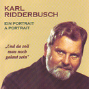 Ein Portrait/Karl Ridderbusch