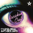Freakin' Out - taken from Superstar/Global Deejays
