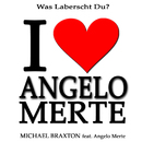 Was laberscht Du? (feat. Angelo Merte)/Michael Braxton