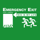 This Is My Life (feat. Jomar)/Emergency Exit