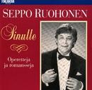 Sinulle - Operetteja ja romansseja [Operettes and Romances]/Seppo Ruohonen