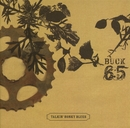 Talkin' Honky Blues/Buck 65