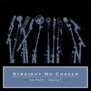 Six Pack: Volume 2/Straight No Chaser