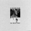 The White Birch/Codeine