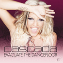 Evacuate The Dancefloor/Cascada