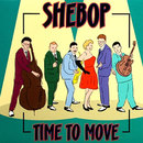 Time to Move/Shebop
