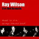 Live And Acoustic (Recorded live at the Edinburgh International Festival)/Ray Wilson