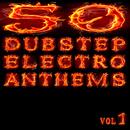 50 Dubstep Electro Anthems (Vol. 1 - Mashup Dance Charts Edition 2012)/50 Dubstep Electro Anthems