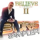 Believe In The Music II - Sampler/Boris