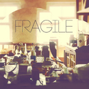 Fragile/Orcatastrophe