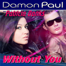 Without You (feat. Patrica Banks)/Damon Paul