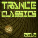 Trance Classics 2012 - Ultimate Techno Anthems/Trance Classics 2012 - Ultimate Techno Anthems