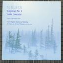 Nielsen : Symphony No.1, Violin Concerto/Norwegian Radio Orchestra