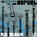 Borvel EP/Kid Mistik