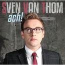 Ach!/Sven van Thom