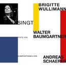 Brigitte Wullimann singt/Brigitte Wullimann