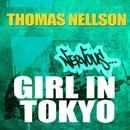 Girl In Tokyo/Thomas Nellson