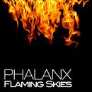 Flaming Skies/Phalanx