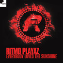 Everybody Loves The Sunshine/Ritmo Playaz