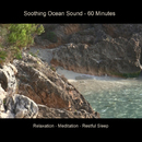 Soothing Ocean Sound - 60 Minutes Relaxation - Meditation - Sleep/BMP-Music