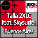 Buenos Aires (feat. Skysurfer)/Talla 2XLC
